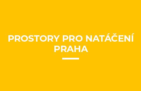 Prostory pro natáčení Praha